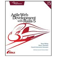 pragmatic Agile Web Development with Rails 5, 1st Edition