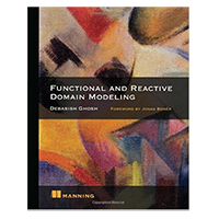 Manning Publications Function and Reactive Domain Modeling