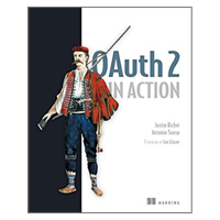 Manning Publications OAUTH 2 IN ACTION