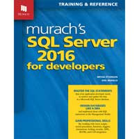 Mike Murach & Assoc. Murach's SQL Server 2016 for Developers