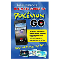 Independent Publisher's Group Pojo's Unofficial Ultimate Guide to Pokemon GO: How to Catch 'Em All!
