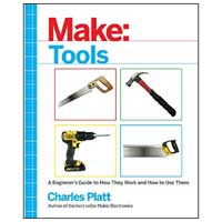 O'Reilly Maker Shed Make: Tools: How They Work and How to Use Them