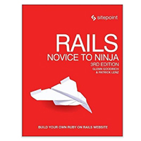 SitePoint RAILS NOVICE TO NINJA 3/E