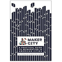 O'Reilly Maker Shed MAKER CITY PLAYBOOK