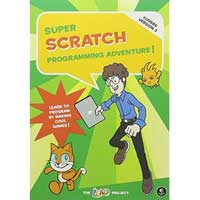 No Starch Press Super Scratch Programming Adventure: Learn to Program by Making Cool Games