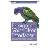 O'Reilly DESIGNING VOICE USER INTE