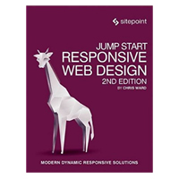 SitePoint Jump Start Responsive Web Design, 2nd Edition