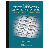 Manning Publications Learn Cisco Network Administration in a Month of Lunches, 1st Edition