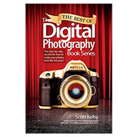 Pearson/Macmillan Books The Best of The Digital Photography Book Series: The step-by-step secrets for how to make your photos look like the pros'!, 1st Edition