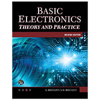 Mercury Learning Basic Electronics: Theory and Practice, 2nd Edition