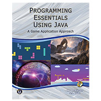 Mercury Learning Programming Essentials Using Java: A Game Application Approach