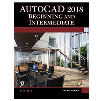 Mercury Learning AutoCAD 2018 Beginning and Intermediate
