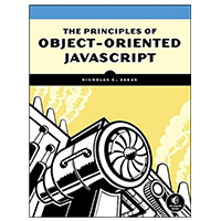 No Starch Press The Principles of Object-Oriented JavaScript, 1st Edition