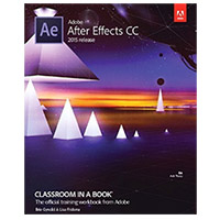 Pearson/Macmillan Books Adobe After Effects CC Classroom in a Book, 1st Edition