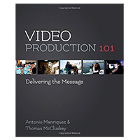 Pearson/Macmillan Books Video Production 101: Delivering the Message, 1st Edition