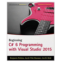 WROX Press Beginning C# 6 Programming with Visual Studio 2015, 1st Edition