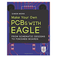 McGraw-Hill Make Your Own PCBs with EAGLE: From Schematic Designs to Finished Boards - 1st Edition