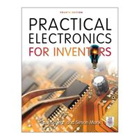 McGraw-Hill Practical Electronics for Inventors, 4th Edition