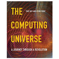 Cambridge Univ Computing Universe: A Journey Through A Revolution