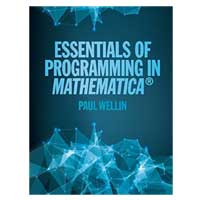 Cambridge Univ Essentials of Programming in Mathematica, 1st Edition