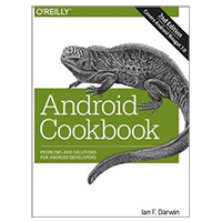O'Reilly Android Cookbook, 2nd Edition