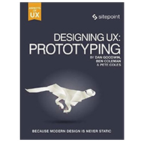 SitePoint Designing UX: Prototyping
