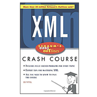 McGraw-Hill Schaum's Easy Outline of XML, 1st Edition