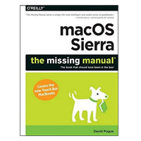 O'Reilly macOS Sierra: The Missing Manual, 1st Edition
