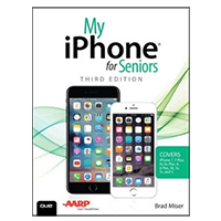 Pearson/Macmillan Books My iPhone for Seniors, 3rd Edition