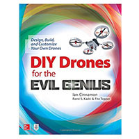 McGraw-Hill DIY Drones for the Evil Genius