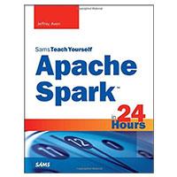 Pearson/Macmillan Books Apache Spark in 24 Hours