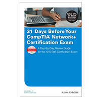 Pearson/Macmillan Books 31 Days Before Your CompTIA Network+ Certification Exam: A Day-By-Day Review Guide for the N10-006 Certification Exam, 1st Edition