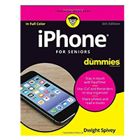 Wiley iPhone For Seniors For Dummies, 6th Edition