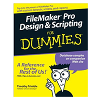 Wiley Filemaker pro Design & Scripting for Dummies, 1st Edition