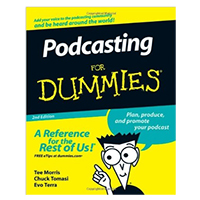 Wiley PODCASTING DUMMIES 2/E