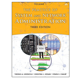 Pearson/Macmillan Books Practice of System and Network Administration: Volume 1: DevOps and other Best Practices for Enterprise IT, 3rd Edition