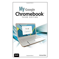 Pearson/Macmillan Books My Google Chromebook (3rd Edition)