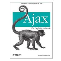 O'Reilly AJAX DEFINITIVE GUIDE