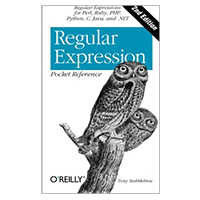 O'Reilly Regular Expression Pocket Reference, 2nd Edition