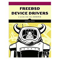 No Starch Press Free BSD Device Drives: A Guide for the Intreped