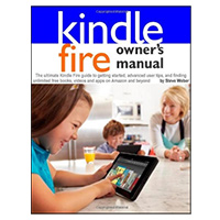Weber Books KINDLE FIRE OWNERS MANUAL