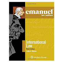 Wolters Kluwer Emmanual Law Outlines: International Law, 3rd Edition