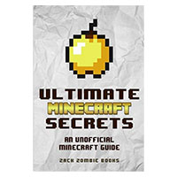 Zack Zombie Publishing ULTIMATE MINECRAFT SECRET