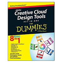Wiley Adobe Creative Cloud Design Tools All-in-One For Dummies, 1st Edition