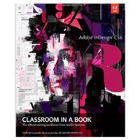 Pearson/Macmillan Books INDESIGN CS6 CLASSROOM