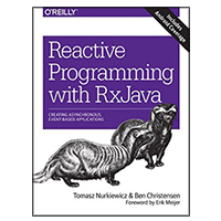 O'Reilly REACTIVE PROG WITH RXJAVA