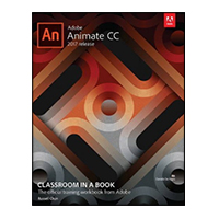 Addison-Wesley Adobe Animate CC Classroom in a Book