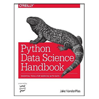 O'Reilly Python Data Science Handbook: Essential Tools for Working with Data, 1st Edition