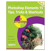 PGW Photoshop Elements 15 Tips Tricks & Shortcuts in Easy Steps