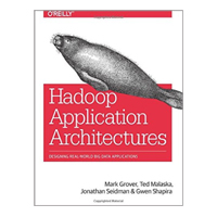 O'Reilly HADOOP APP ARCHITECTURES